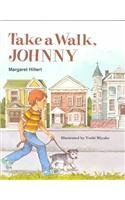 9780813656113: TAKE A WALK JOHNNY, SOFTCOVER, BEGINNING TO READ (Modern Curriculum Press Beginning to Read Series)