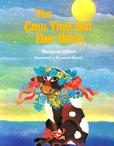 9780813656212: The Cow That Got Her Wish, Softcover, Beginning to Read (Modern Curriculum Press Beginning to Read Series)