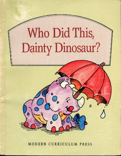 WHO DID THIS DAINTY DINOSAUR, SOFTCOVER, BEGINNING TO READ (BEGINNING-TO-READ BOOKS): Education, ...