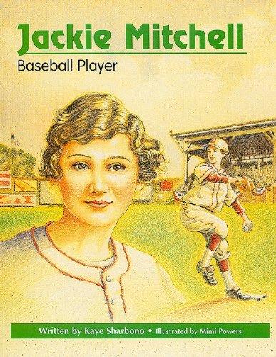 Jackie Mitchell, Baseball Player: Kaye Sharbono