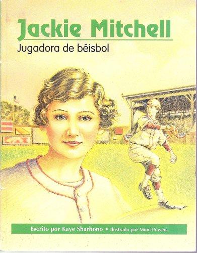 Jackie Mitchell, Jugadora de beisbol (Notas biograficas: Kaye Sharbono