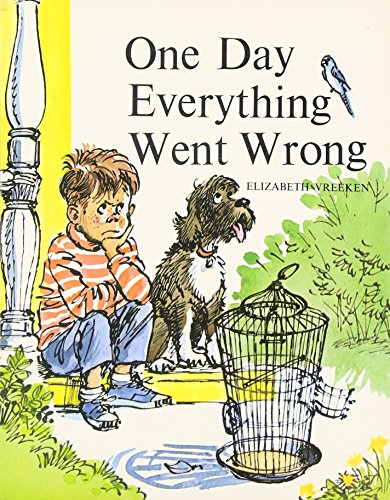 9780813659626: ONE DAY EVERYTHING WENT WRONG, SOFTCOVER, BEGINNING TO READ (BEGINNING-TO-READ BOOKS)