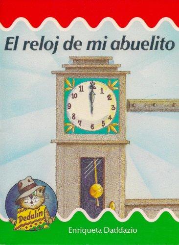 9780813665375: El reloj de mi abuelito (Dedalin)