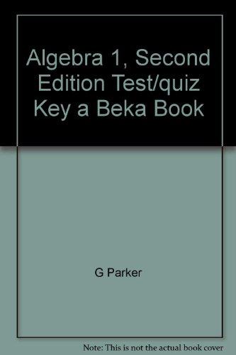 9780813668420: Algebra 1, Second Edition Test/quiz Key a Beka Book