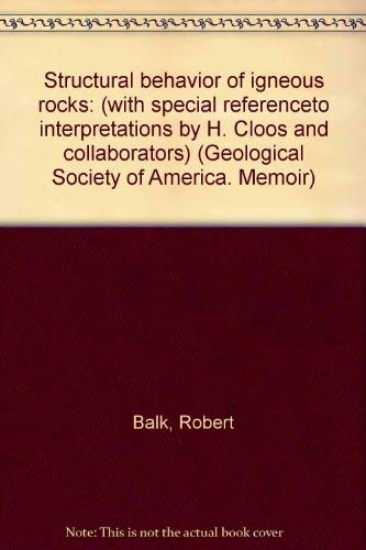9780813710051: Structural behavior of igneous rocks: (with special referenceto interpretations by H. Cloos and collaborators) (Geological Society of America. Memoir)
