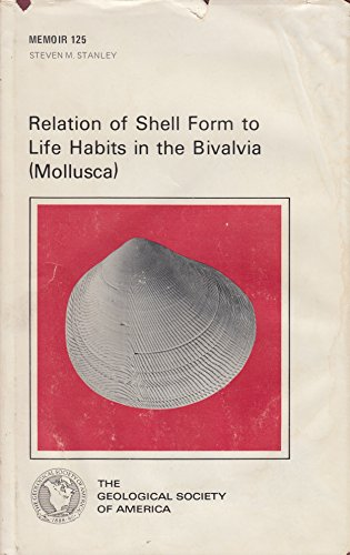 9780813711256: Relation of shell form to life habits of the Bivalvia (Mollusca)