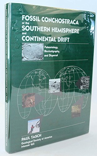 9780813711652: Fossil Conchostraca of the Southern Hemisphere and Continental Drift: Paleontology, Biostratigraphy, and Dispersal (MEMOIR (GEOLOGICAL SOCIETY OF AMERICA))
