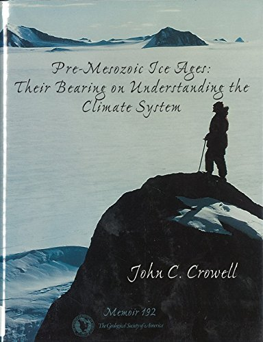 9780813711928: Pre-Mesozoic Ice Ages: Their Bearing on Understanding the Climate System (Geological Society of America Memoir, No. 192)