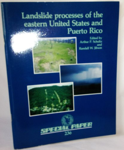 9780813722368: Landslide Processes of the Eastern United States and Puerto Rico (Special Paper (Geological Society of America))