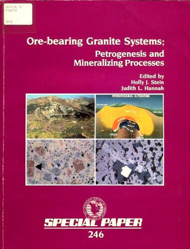 9780813722467: Ore-Bearing Granite Systems: Petrogenesis and Mineralizing Processes (Special Paper (Geological Society of America))
