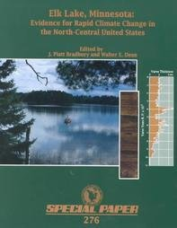 9780813722764: Elk Lake, Minnesota: Evidence for Rapid Climate Change in the North-central United States (Special Papers)