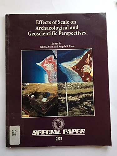 9780813722832: Effects of Scale on Archaeological and Geoscientific Perspectives (SPECIAL PAPER (GEOLOGICAL SOCIETY OF AMERICA))