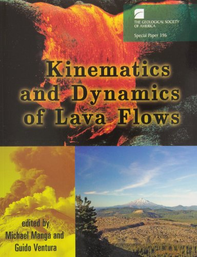 9780813723969: Kinematics And Dynamics of Lava Flows (Geological Society of America Special Paper)