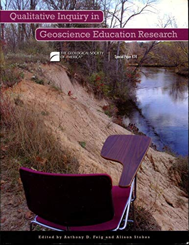 9780813724744: Qualitative Inquiry in Geoscience Education Research (Special Paper (Geological Society of America))