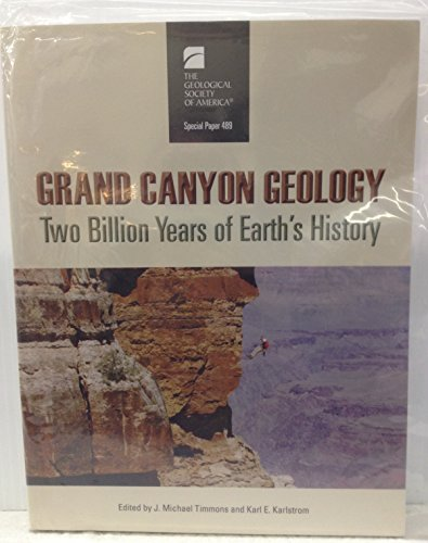 9780813724898: Grand Canyon Geology: Two Billion Years of Earth's History (Geological Society of America Special Paper)
