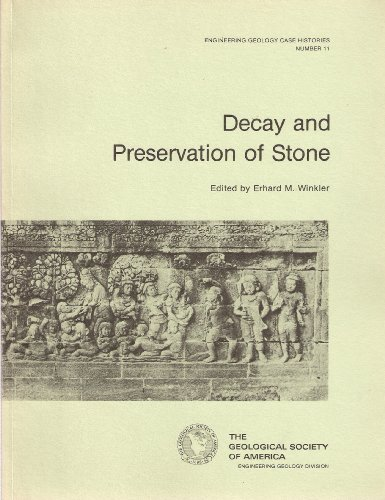 Decay and Preservation of Stone (Engineering geology case histories)