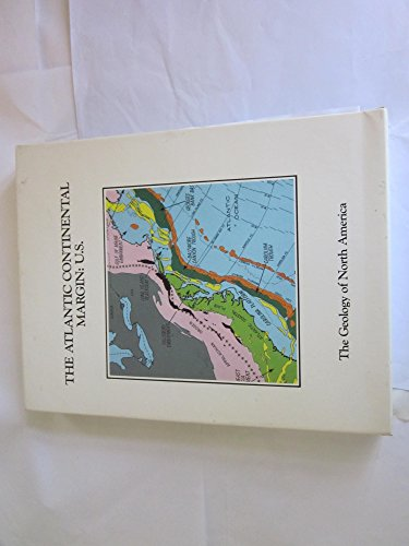 Atlantic Continental Margin: U.S. (Geology of North America)