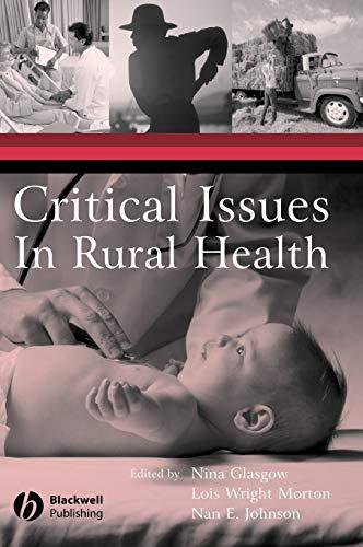 Critical Issues In Rural Health: Editor-Lois Wright; Editor-Nan
