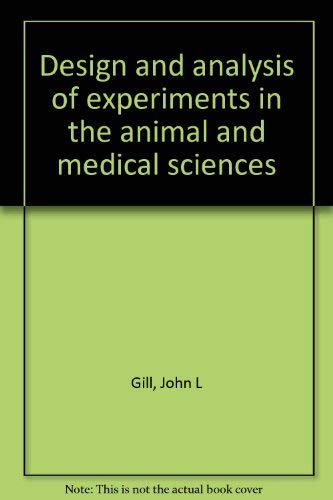 9780813800202: Design and analysis of experiments in the animal and medical sciences, Volume 1