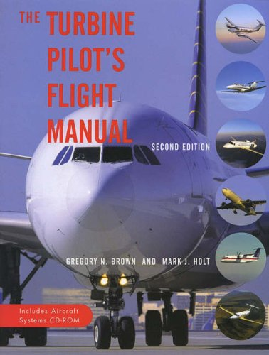 9780813800233: The Turbine Pilot's Flight Manual: Includes Aircraft Systems CD-ROM