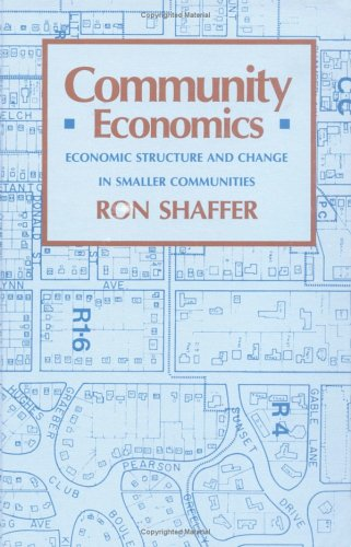 9780813800318: Community Economics: Economic Structure and Change in Smaller Communities