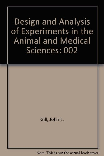 9780813800608: Design and Analysis of Experiments in the Animal and Medical Sciences, Volume 2