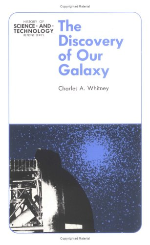 9780813800882: The Discovery of Our Galaxy (History of Science and Technology Reprint Series)