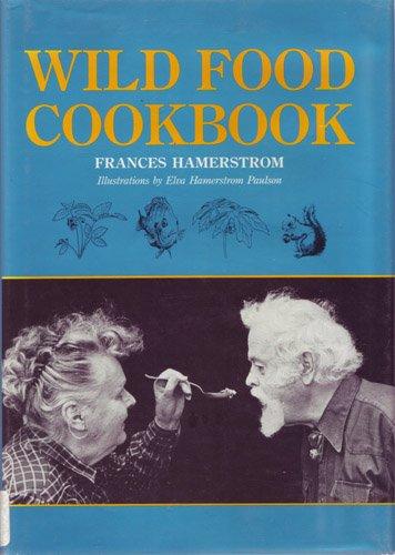 9780813801162: Wild Food Cookbook