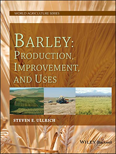9780813801230: Barley: Production, Improvement, and Uses