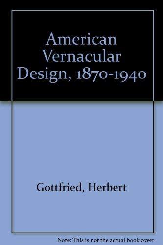 9780813801346: American Vernacular Design, 1870-1940