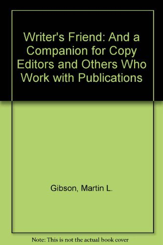 9780813801490: Writer's Friend: And a Companion for Copy Editors and Others Who Work With Publications