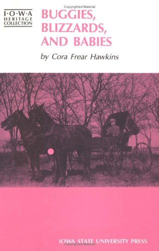 9780813801834: Buggies, Blizzards, and Babies (Iowa Heritage Collection)