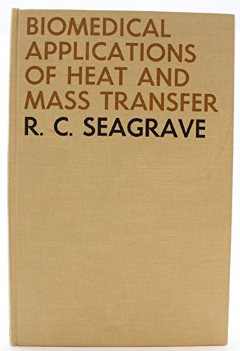 9780813801957: Biomedical applications of heat and mass transfer