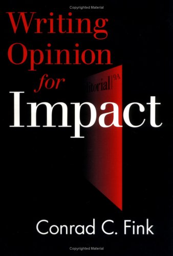 9780813802213: Writing Opinion for Impact