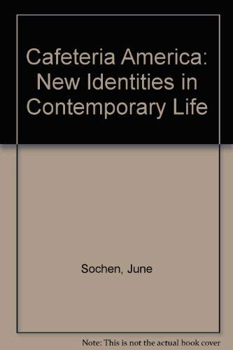 9780813802558: Cafeteria America: New Identities in Contemporary Life