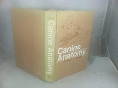 9780813802817: Canine Anatomy: A Systemic Study