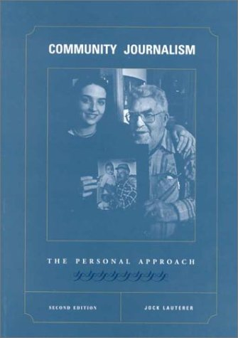 9780813802862: Community Journalism: The Personal Approach