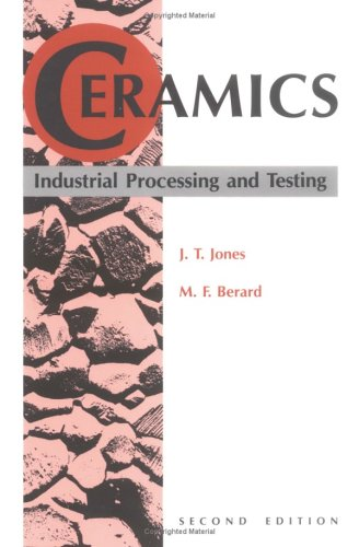 9780813802916: Ceramics: Industrial Processing and Testing, 2nd Edition