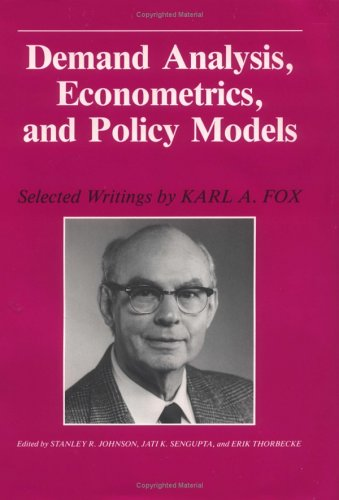 9780813803241: Demand Analysis, Econometrics, and Policy Models: Selected Writings by Karl A. Fox