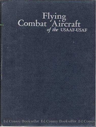 Flying combat aircraft of the USAAF-USAF
