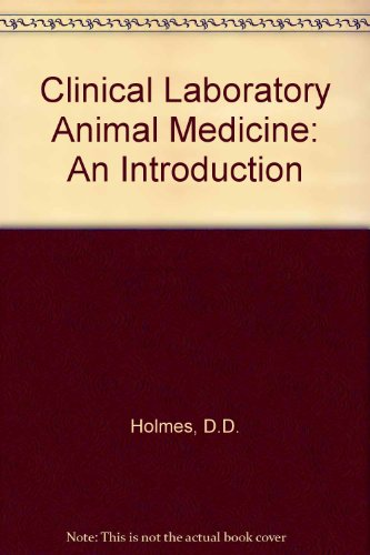 9780813803289: Clinical Laboratory Animal Medicine: An Introduction