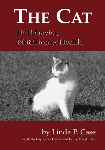 9780813803319: The Cat: Its Behavior, Nutrition and Health