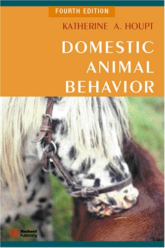 9780813803340: Domestic Animal Behavior for Veterinarians and Animal Scientists (Houpt, Domestic Animal Behavior for Veterinarians and Animal Scientists)