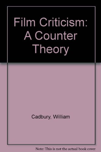 9780813803524: Film Criticism: A Counter Theory