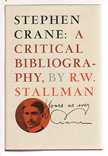 9780813803579: Stephen Crane: A Critical Bibliography