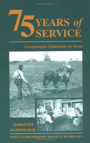 9780813803883: 75 Years Service: Extension/Iowa-93