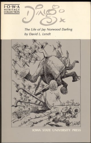 9780813804064: Ding: The Life of Jay Norwood Darling (Iowa Heritage Collection)