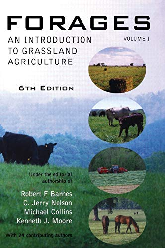 9780813804217: Forages, Volume 1: An Introduction to Grassland Agriculture (Volume I)