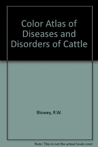 9780813804873: Color Atlas of Diseases and Disorders of Cattle