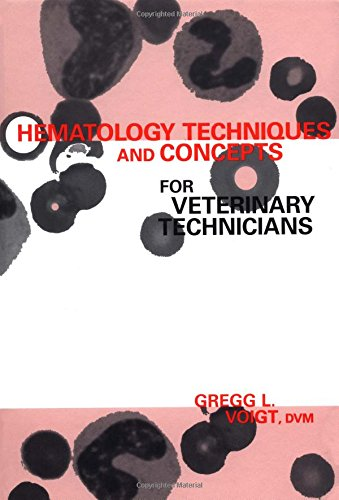 9780813804910: Hematology Techniques and Concepts for Veterinary Technicians